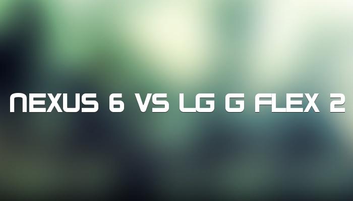 lg g flex 2 vs nexus 6 aivanet