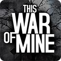 This War of Mine best new android games from 2015