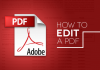 How to edit a PDF, with or without Adobe Acrobat