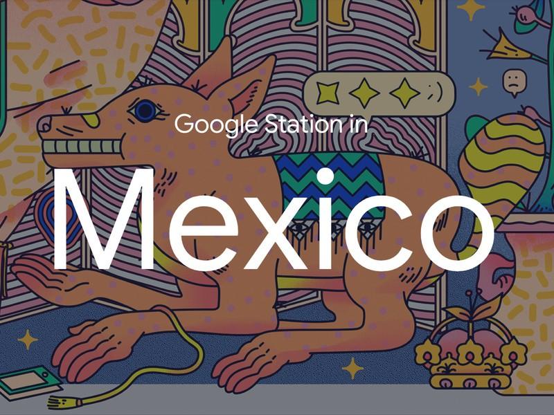 google-station-mexico.jpg?itok=1DbVV_b1