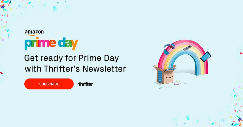 If you're into Prime Day deals, you should be following Thrifter!