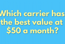 Which carrier has the best value at $50 a month?