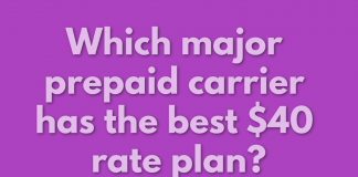 Which major prepaid carrier has the best $40 rate plan?