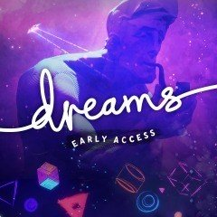 dreams-early-access-cropped.jpg?itok=cBT