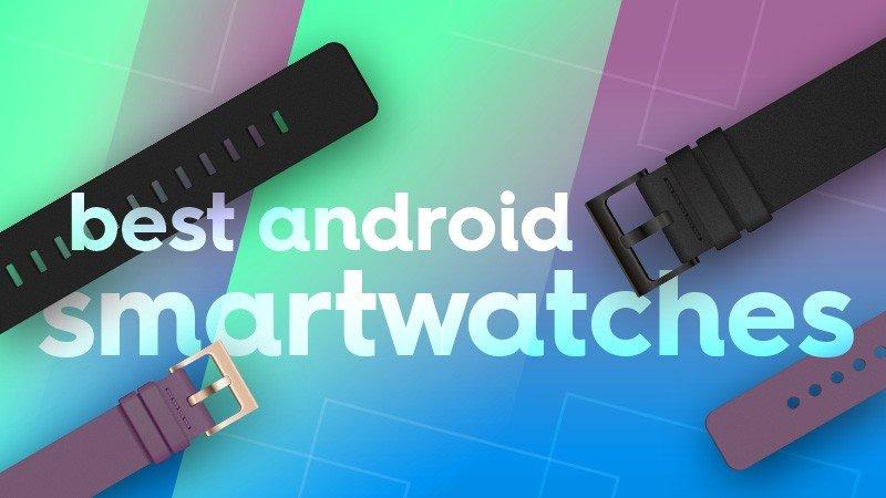 best-android-smrtwtchs-hero.jpg?itok=w_1