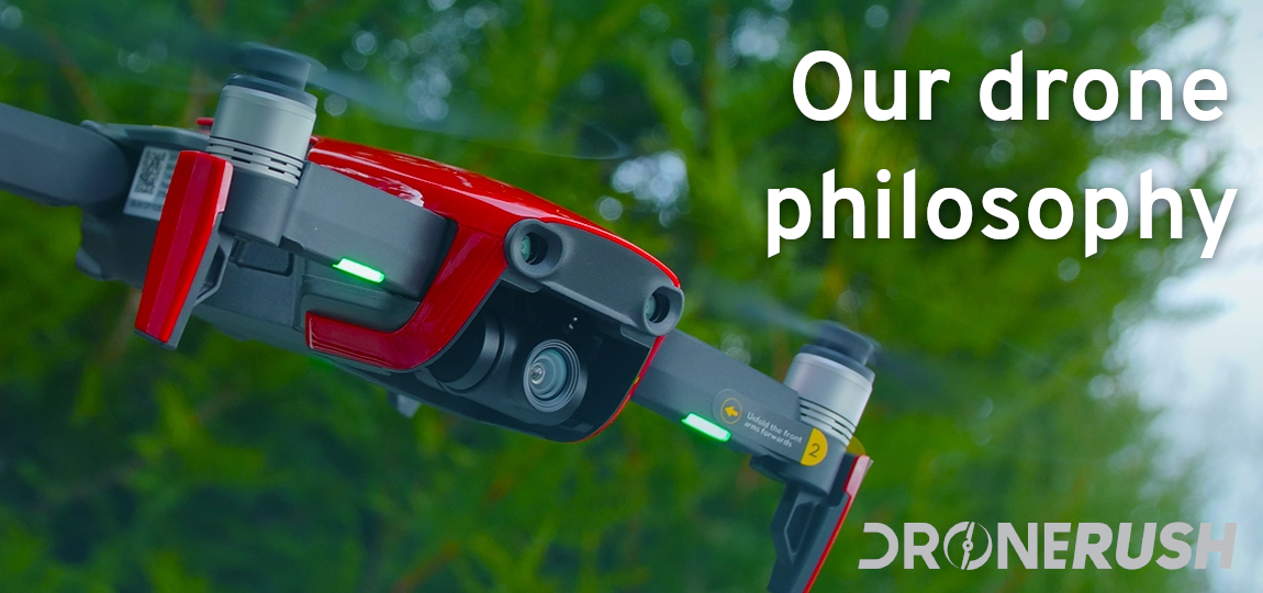 Drone Rush our philosophy