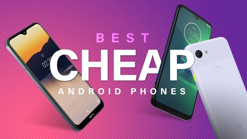 best-cheap-android-phones.jpeg