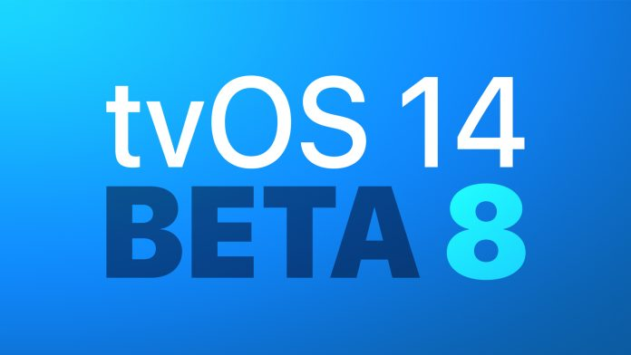 Apple Seeds Eighth Beta of tvOS 14 to Developers