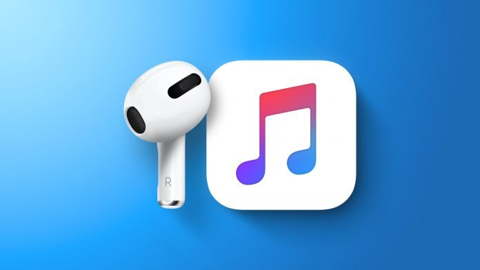 Rumor: Apple to Announce Third-Generation AirPods and HiFi Apple Music Tier on May 18