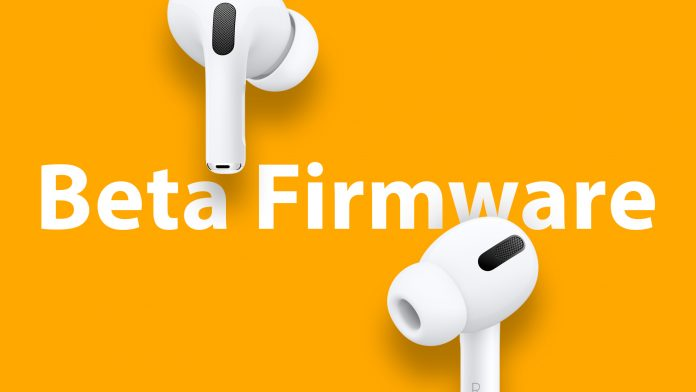 How to Install Apple's Beta Firmware on AirPods Pro