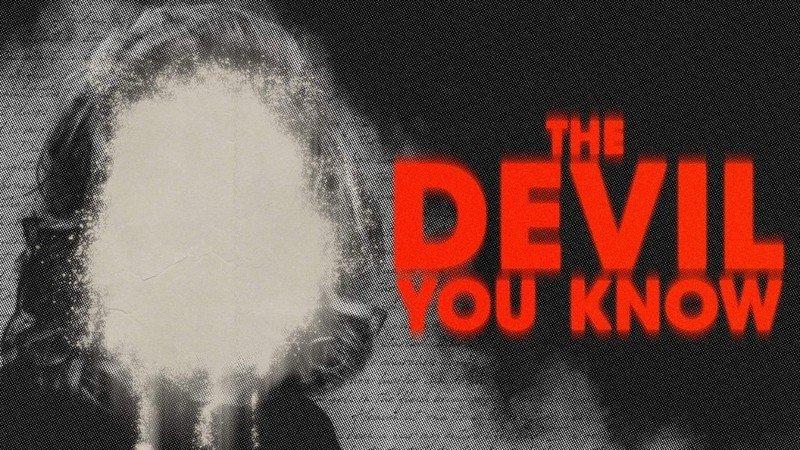 the-devil-you-know.jpg